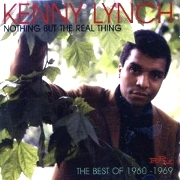 Nothing But The Real Kenny Lynch...