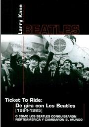'Ticket To Ride', de Larry Kane.