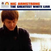 Nic Armstrong. The Greatest White Liar.