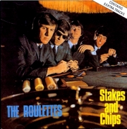 The Roulettes. 'Stakes & Chips'