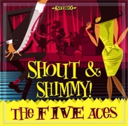The Fice Aces. 'Shout & Shimmy'